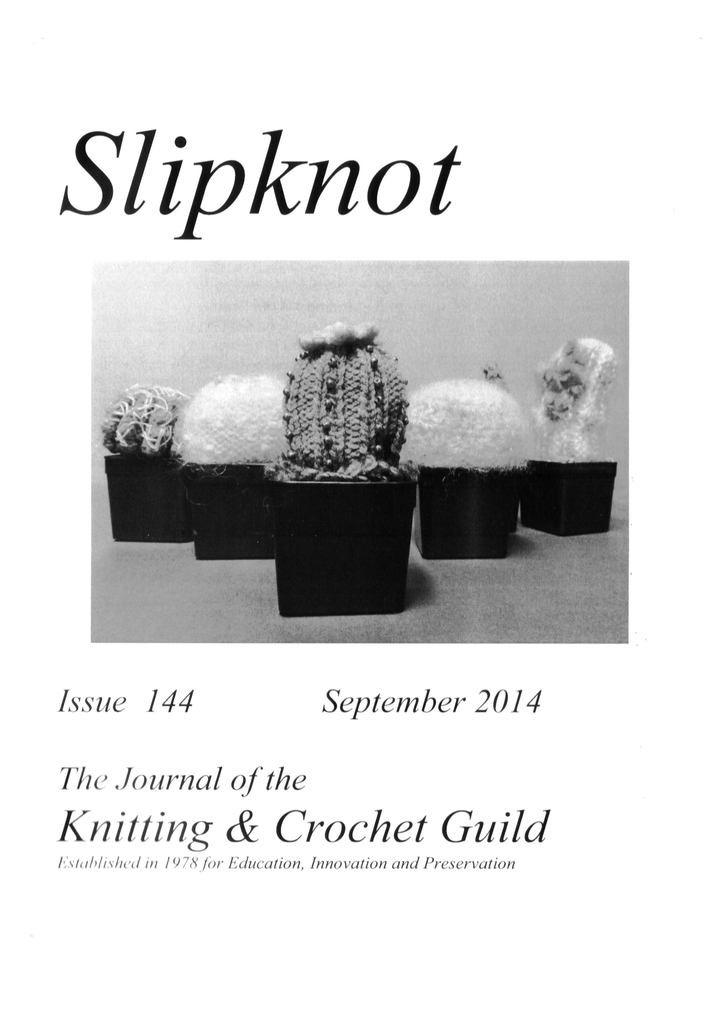 Slipknot Knitting Crochet Guild First Stich Slip Knot Diagram 144 September 2014 Cover Picture Knitted Cacti In The Collection Courtesy Of Barbara Smith See Evangeline Mcnicols Section
